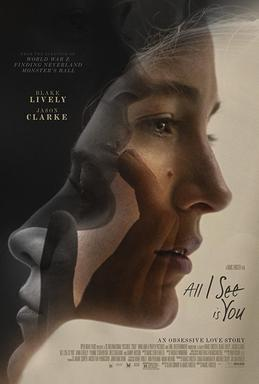 All_I_See_Is_You_(film).jpg